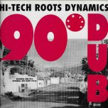 90 Degree Dub - Hi Tech Roots Dynamics