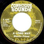 A Long Way / Dub - Ghetto Priest