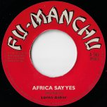 Africa Say Yes / Ver - Lorna Asher / Mafia And Fluxy