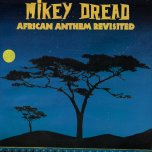 African Anthem Revisted - Mikey Dread