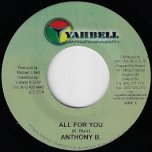 All For You / Whats The Fighting For Ver - Anthony B