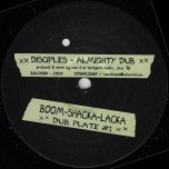 Almighty Dub / Ver / Zion Rock Dub / Ver - The Disciples
