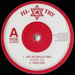 Are We Really Free / Free Dub / Sligoville Tobacco / Kalli Dub - Squire John / Junior Dan