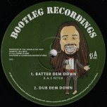 Batter Dem Down / Dub Dem Down / Mother Of Creation / Dub Of Creation - Ras Peter