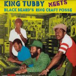 Lost Dub From The Vault - King Tubby Meets Black Beards Ring Craft Posse