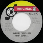 Blessed Assurance / Pasa Pasa Rhythm - Mikey General