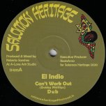 Cant Work Out / Dub / Love Inna Zion / Dubwise - El Indio / I Jah Salomon