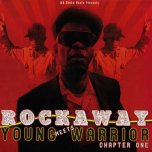 Chapter One - Rockaway Meets Young Warrior