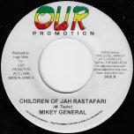 Children Of Jah Rastafari / Hungry - Mikey General / Khaurosa And Chuckle Berry