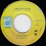 Come Back To Me / Ver - Little John