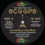 Cornal Mind / Dub Mind / Love And Pray / Dub And Pray  - Vibronics Meets Iration Steppers And Improvisators Dub / Vibronics Meets Blackboard Jungle
