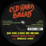 Do You Love My Music / Ver - Twinkle Rootz Sound Feat Horace Andy / Twinkle Rootz Sound