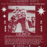 Dub Massacre Part 3 - Dub It Inna Roots Stylee - Twinkle Brothers