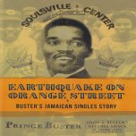 BOOK Earthquake On Orange Street - Busters Jamaican Singles Story - Prince Buster