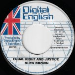 Equal Right And Justice / Next Generation Dub - Glen Brown / Digital English All Stars