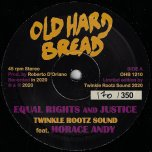 Equal Right And Justice / 5 Audio Track (Covid 19 Mix) - Twinkle Rootz Sound Feat Horace Andy / Twinkle Rootz Sound