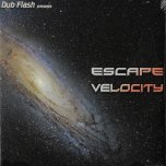 Escape Velocity - Various..Dub Creator..Jah Warrior..Inspirational Sound..Malone Rootikal