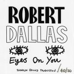 Eyes On You / Dub - Robert Dallas