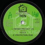 Father Protect Us / Protection Dub / Badmind / Badmind Dub - Dezzi D