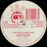 For Your Loving Girl / Love Affair Cant Done / Master Dub Mix - Robert Emanuel / Simeon Ranks / John Dread