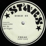 Freak / Ver - Tappa Zukie / Musical Intimidator