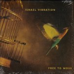 Free To Move  - Israel Vibration