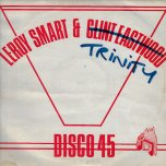 If You Should Take Me / Gambling - Leroy Smart And Trinity