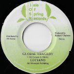 Global Tragedy / Pimpers Paradise Inst - Luciano