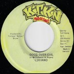 Good Over Evil / Little Bit Of Everything Ver - Luciano / Jazwad