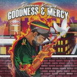 Goodness And Mercy / Real Mont - Donovan Kingjay / Aba Ariginal