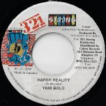 Harsh Reality / Addiction Riddim - Yami Bolo / Taxi Gang And Paul Crossdale