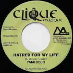 Hatred For My Life / Dont Judge - Yami Bolo / Sizzla