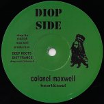 Heart And Soul / Dub Cut - Colonel Maxwell