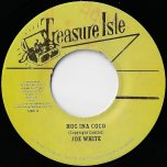 Hog Ina Coco / Sandy Gully  - Joe White / Roland Alphonso