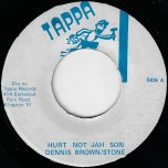 Hurt Not Jah Son / Ver - Dennis Brown / Stone