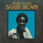 Im Not So Lucky  - Barry Brown