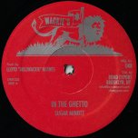 In The Ghetto / Zion Land - Sugar Minott / Calabash And Fourth Generation Band