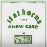 Ital Horns Showcase Vol 1 - Ital Horns And Chazbo Chong