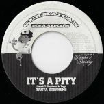 Its A Pity / Nur Dabei - Tanya Stephens / Nosliw