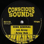Jah Army / Army Dub / Tell Them Again - King General / King General Meets Dr Hekele Ina Remix Style