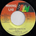 Jah Is My Strength / Warning Ver - Anthony B