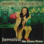 Jamaica Me Come From - Mista Majah P