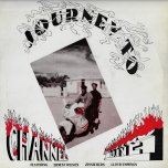 Journey To Channel One - Various..Ernest Wilson..Jessie Reds..Lloyd Hemmings