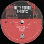 Journey To Jah Mix 1 / Mix 2 / Mix 3 / Mix 4 - Chazbo