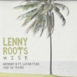 Keep On Trying / Inst / Remix / Horns Dub - Anthony B Feat Lutan Fyah
