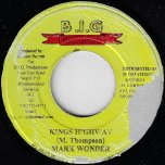 Kings Highway / Nuh Gunman Town - Mark Wonder / Determine