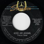Kiss An Angel / Angel Dub  - Tenor Saw