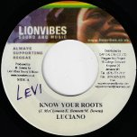 Know Your Roots / Wild Fire Dub - Luciano