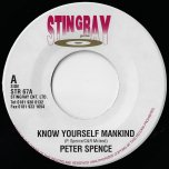Know Yourself Mankind / Praises To Jahovia - Peter Spence / Tad Hunter