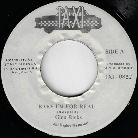 Baby Im For Real / Ver - Glen Ricks / Sly And Robbie / Herbie And Gitzy